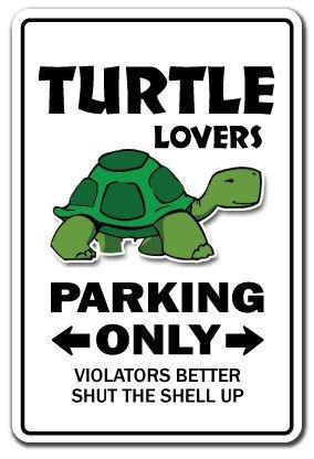 Turtle Lovers Parking Sign Gag Novelty Gift Funny Ocean Aquarium Animal Sea Pet Sticker 8