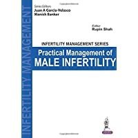 Infertility Management Series: Practical Management Of Male Infertility