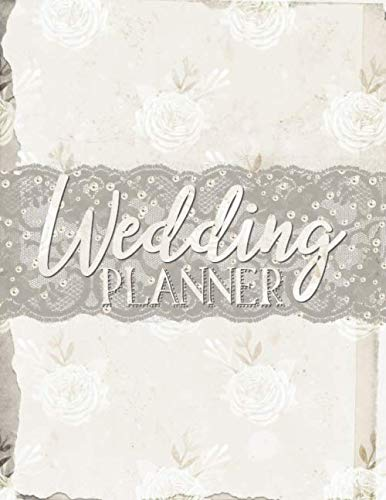 Wedding Planner: Vintage Chic Wedding Planning Organizer with detailed worksheets, budget planner, guest lists, seating charts, checklists and more.