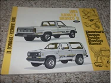 1985 ford bronco ii truck electrical wiring diagrams service shop repair  manual paperback – 1985