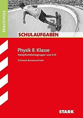 Klassenarbeiten Realschule Physik 8 Klasse 9783849016067 Amazon Books