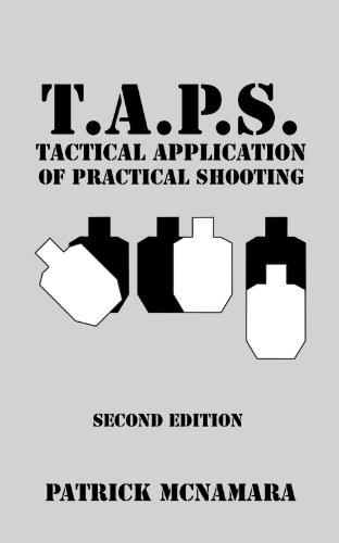 T.A.P.S. : Tactical Application of Practical Shooting [Patrick McNamara] (Tapa Blanda)