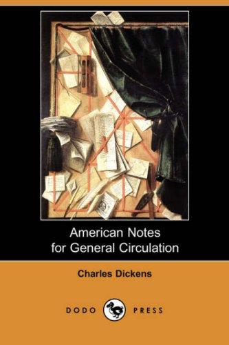 Download American Notes for General Circulation (Dodo Press) pdf