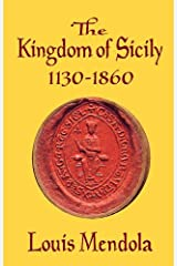 The Kingdom of Sicily 1130-1860 Paperback
