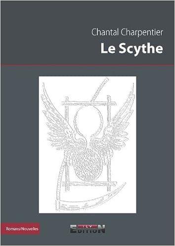 Livres gratuits en ligne Le Scythe pdf epub