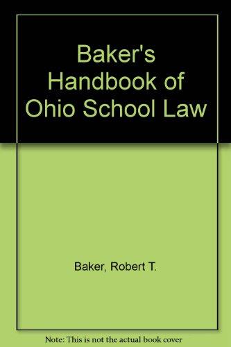 Baker's Handbook of Ohio School Law