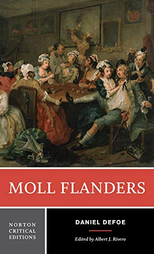Moll Flanders (First Edition)  (Norton Critical Editions) (Flanders Industries)