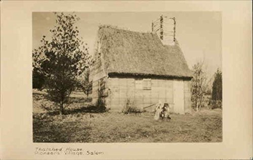 Thatched House, Pioneers Village Salem, Massachusetts Original Vintage Postcard