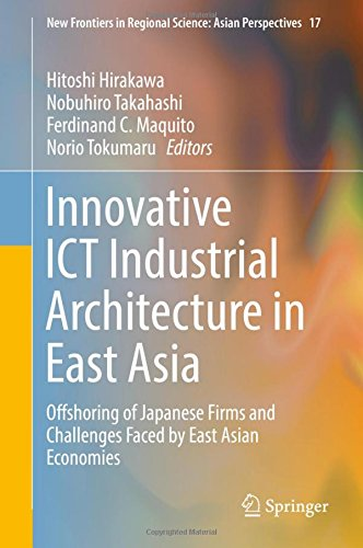高橋信弘 (大阪市立大学) 他 編集『Innovative ICT Industrial Architecture in East Asia』