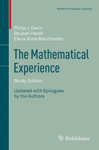 The Mathematical Experience, Study Edition (Modern Birkhaeuser Classics)