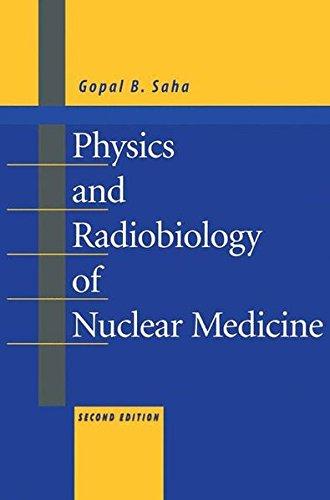 Physics and Radiobiology of Nuclear Medicine: Amazon.es: Gopal B. Saha: Libros en idiomas extranjeros