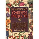 Fifty-Two Weekend Garden Projects, Nancy Bubel, 0878579648