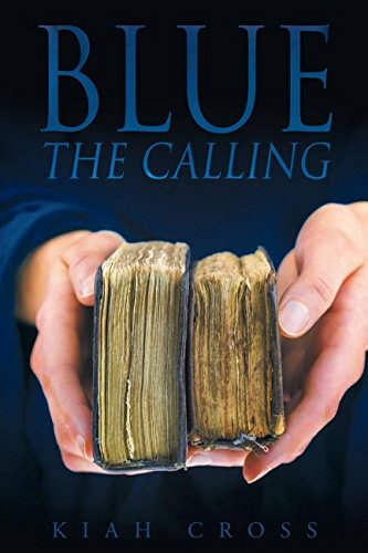Blue: The Calling