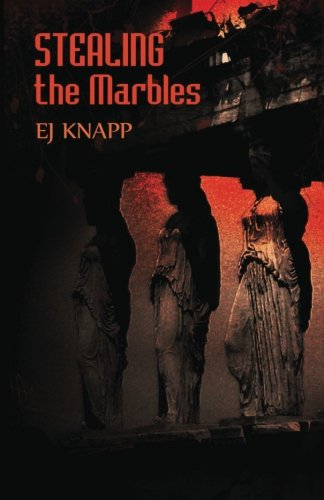 Stealing the Marbles EJ Knapp