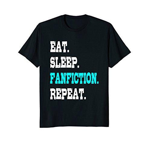 Eat Sleep Fanfiction Repeat Funny Tshirt