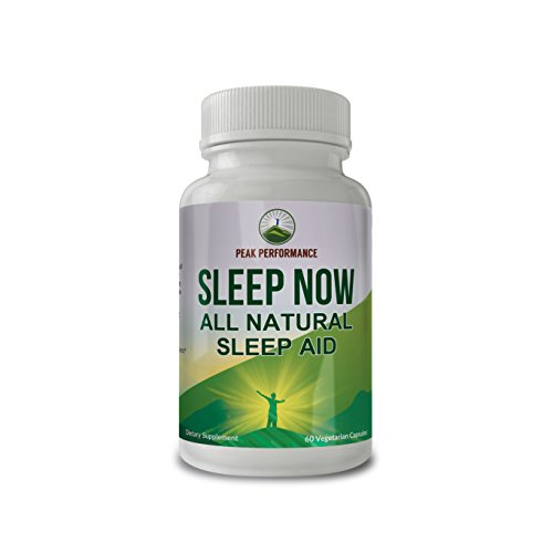 Sleep Now - All Natural Non Habit Forming SLEEP AID Supplement By Peak Performance For Calm Sleep, Wake Up Refreshed. With Chamomile, GABA, Melatonin, Valerian Root, L-Theanine, Lemon Balm and More