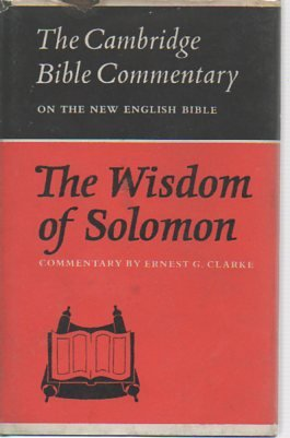 The Wisdom of Solomon (Cambridge Bible Commentaries on the Apocrypha)