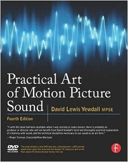 Practical Art Of Motion Picture Sound por David Lewis Yewdall epub
