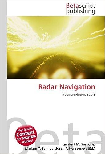 Radar Navigation: Yeoman Plotter, ECDIS: Amazon.es: Surhone ...