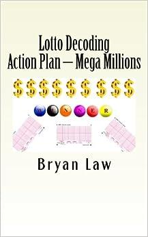 Lotto Decoding: Action Plan - Mega Millions