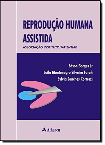 Reprodução Humana Assistida. Associação Instituto Sapientiae