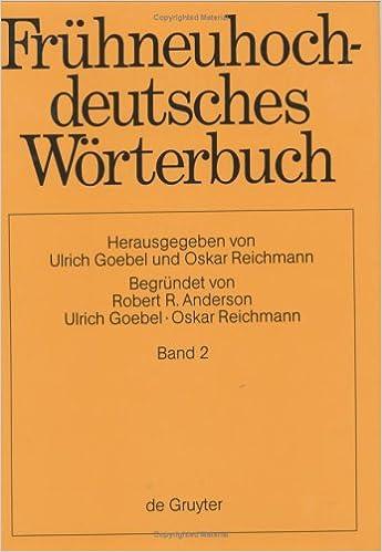 Fruhneuhochdeutsches Worterbuch Vol 2 Part 4: 002