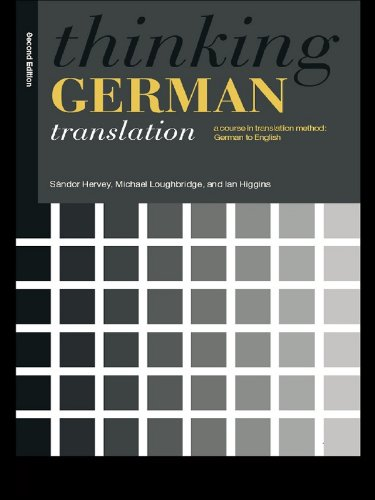Thinking German Translation: A Course in Translation Method (Thinking Translation) Pdf
