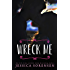 Wreck Me: A Novel (Nova Series Book 4)