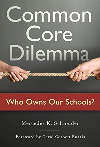 Common Core Dilemma - Who Owns Our Schools? Paperback June 12, 2015