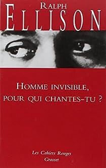 Homme invisible, pour qui chantes-tu ? par Ellison