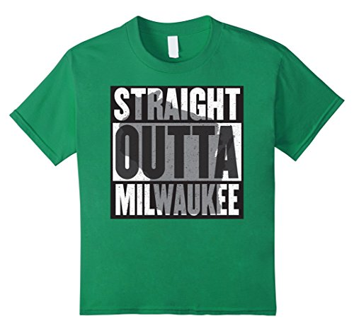 unisex-child-straight-outta-milwaukee-most-awesome-wisco-t-shirt-4-kelly-green
