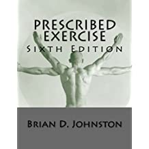 Prescribed Exercise