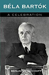 Bela Bartok: A Celebration