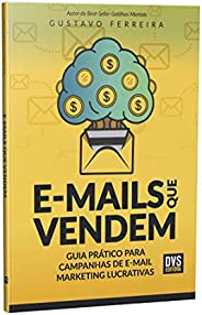 E-mails que vendem: guia prático para campanhas de e-mail marketing lucrativas