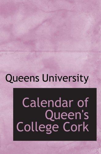 Calendar of Queen's College Cork ebook