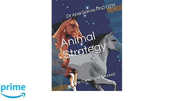 Animal Strategy (For Career and Success)