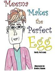 Meema Makes the Perfect Egg