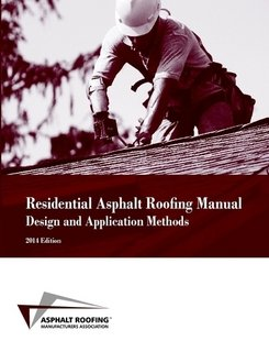 Residential Asphalt Roofing Manual Design and Application - Steep Roof Slope