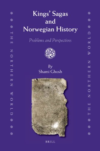 Kings' Sagas and Norwegian History (Northern World)