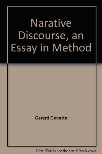 NARRATIVE DISCOURSE:ESSAY IN METHOD