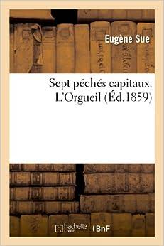 Book Sept Peches Capitaux. L'Orgueil (Litterature)