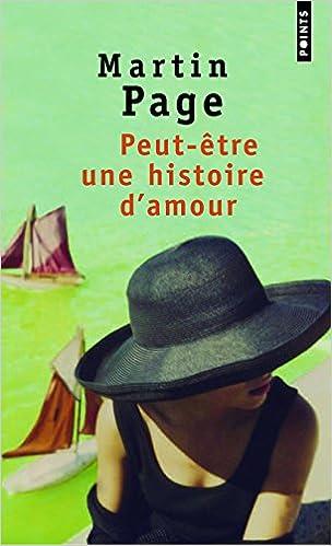 Martin Page - Peut-être une histoire d'amour