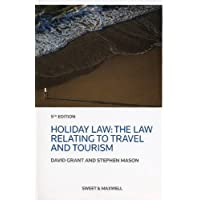 Holiday Law: The Law Relating to Travel and Tourism