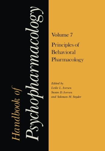 Handbook of Psychopharmacology: Volume 7: Principles of Behavioral Pharmacology