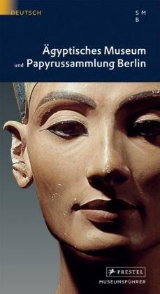 Ägyptisches Museum und Papyrussammlung Berlin