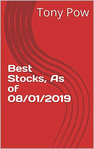 Best Stocks, As of 08/01/2019