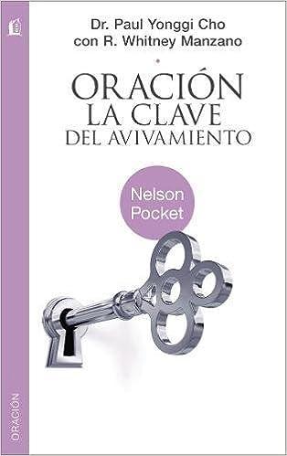 Oracion / Prayer: La Clave De Avivamiento / Key to Revival ...