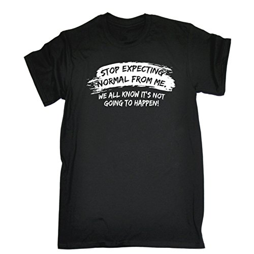 123t Funny Novelty Men's Stop Expecting Normal from Me T-Shirt