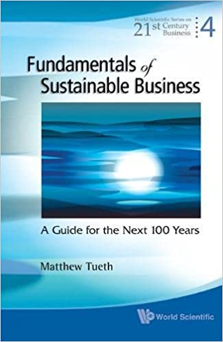 The Next 100 Years >> Fundamentals Of Sustainable Business A Guide For The Next