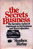 The Secrets Business, Stephen Barlay, 0690002904